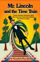 Mr. Lincoln & the Time Train